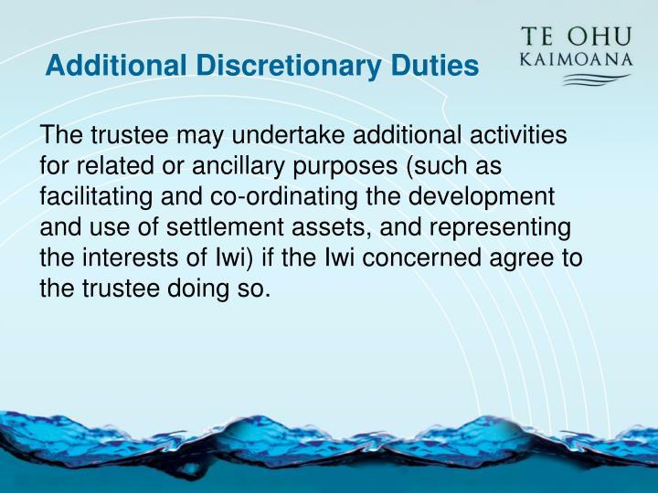 Additional Discretionary Duties