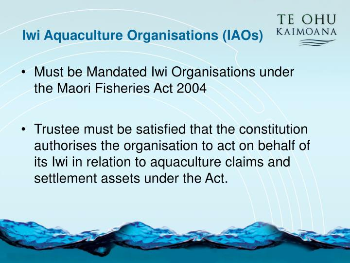 Iwi Aquaculture Organisations (IAOs)