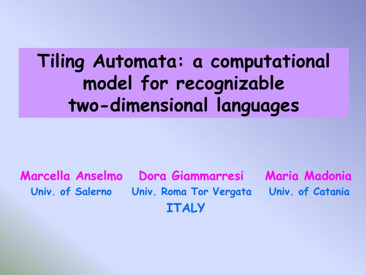 Tiling Automata: a computational model for recognizable              two-dimensional languages