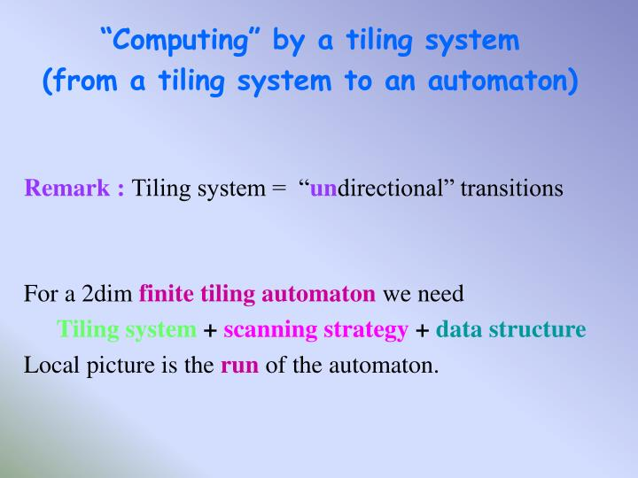 """""""Computing"""" by a tiling system"""