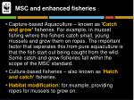 msc and enhanced fisheries