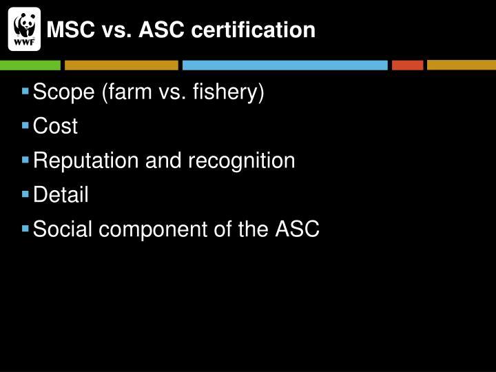 MSC vs. ASC certification