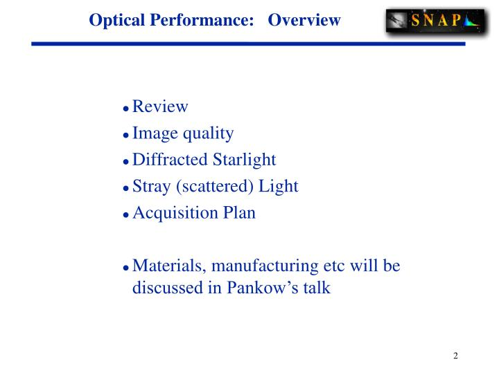 Optical Performance:   Overview
