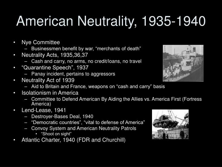 American Neutrality, 1935-1940