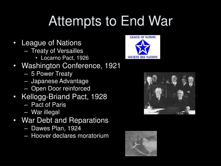 Attempts to End War