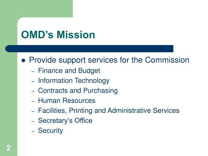 OMD's Mission