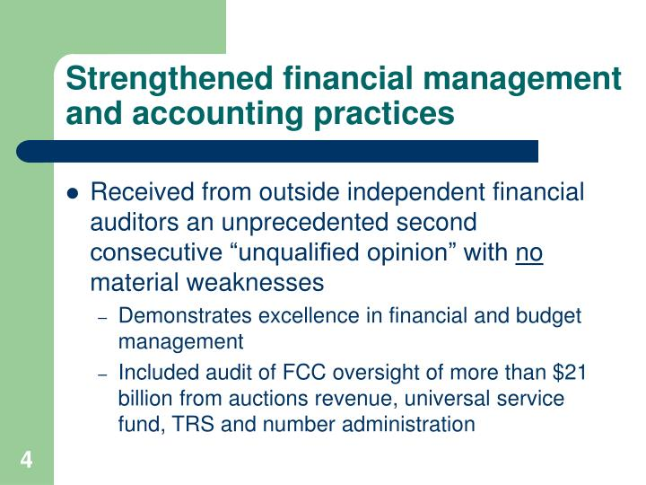 Strengthened financial management and accounting practices