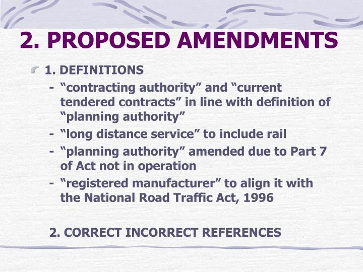 2. PROPOSED AMENDMENTS