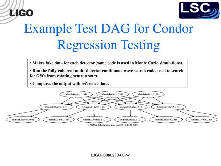 Example Test DAG for Condor Regression Testing