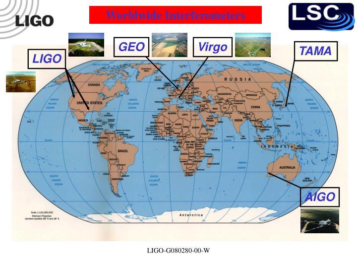 Worldwide Interferometers