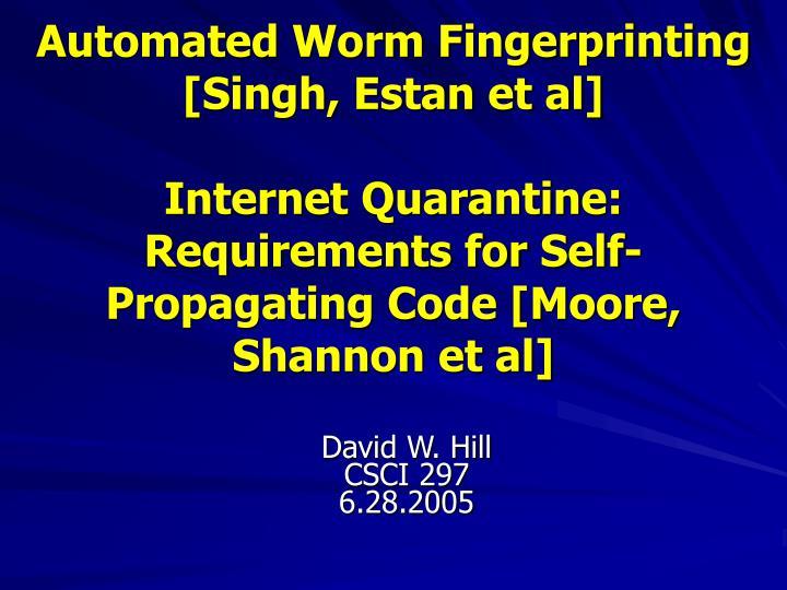 Automated Worm Fingerprinting