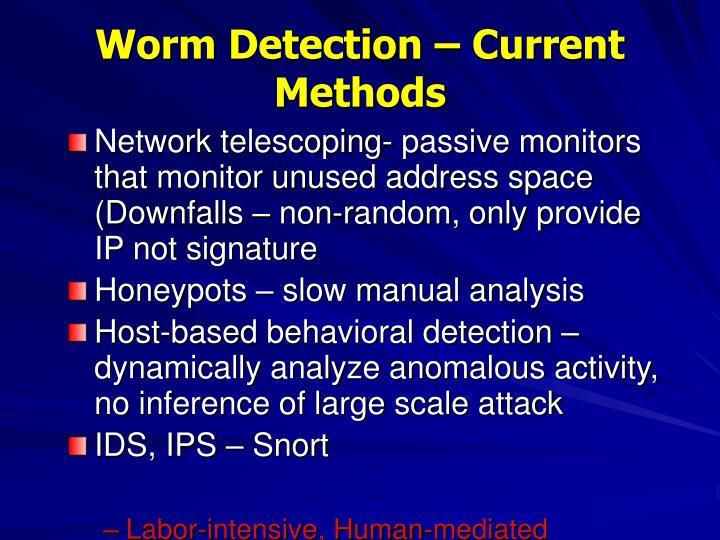 Worm Detection – Current Methods