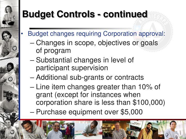 Budget Controls - continued