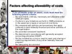 factors affecting allowability of costs