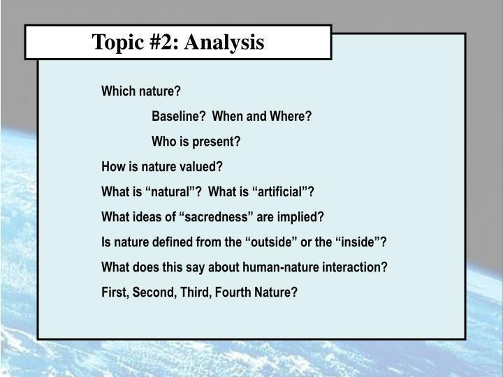 Topic #2: Analysis