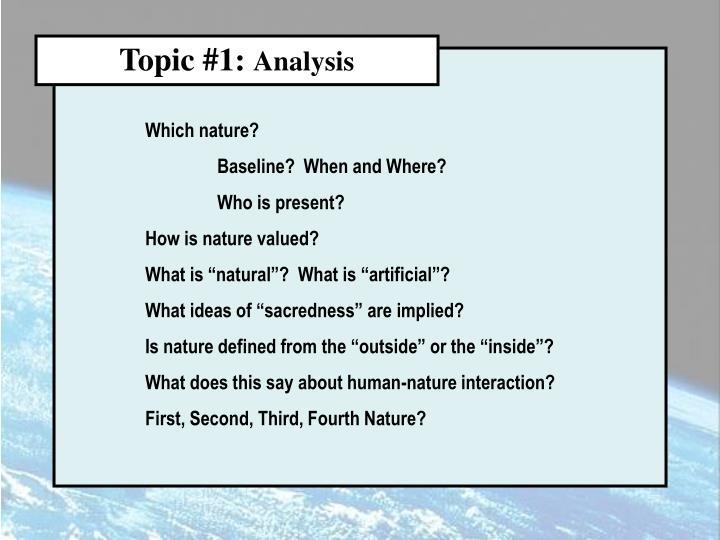 Topic #1:
