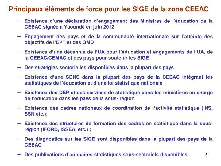 Principaux éléments de force pour les SIGE de la zone CEEAC