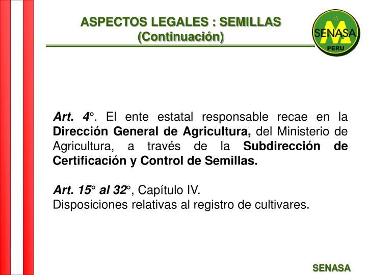 ASPECTOS LEGALES : SEMILLAS