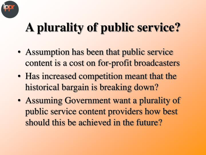A plurality of public service?
