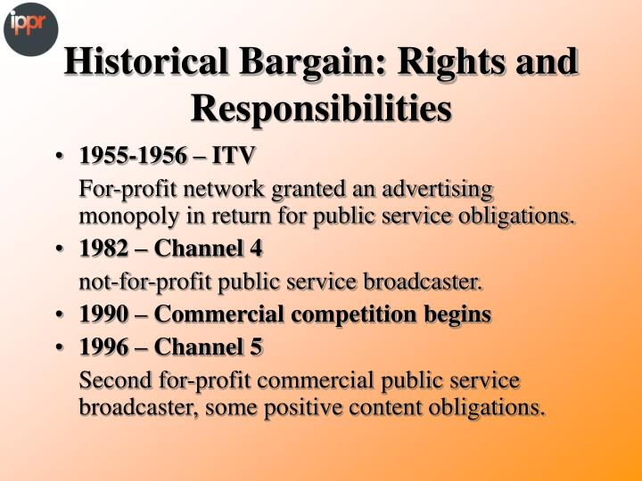 Historical bargain rights and responsibilities
