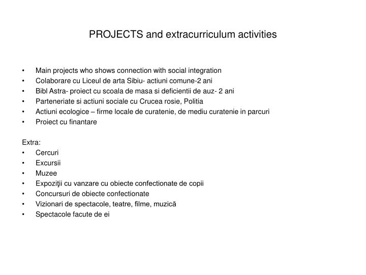PROJECTS and extracurriculum activities