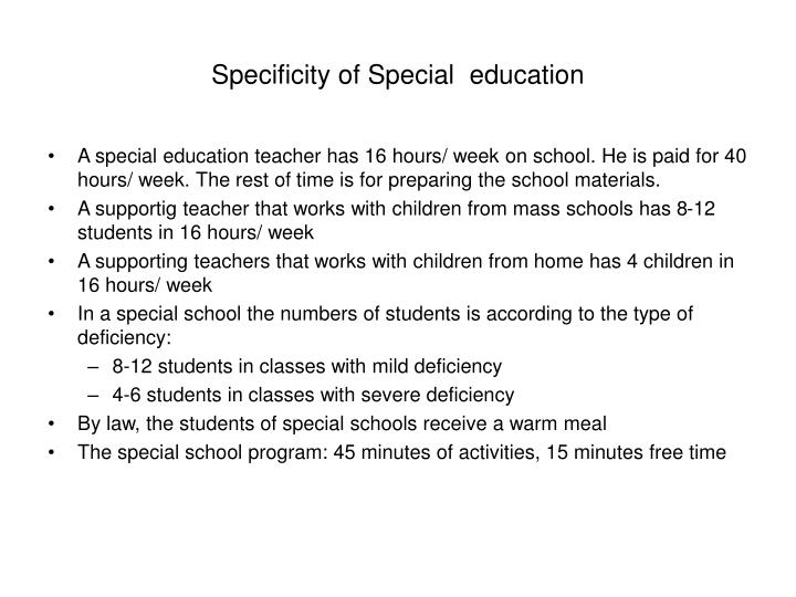 Specificity of Special  education