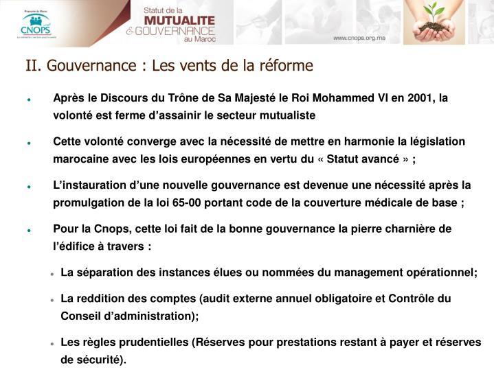 II. Gouvernance : Les vents de la réforme