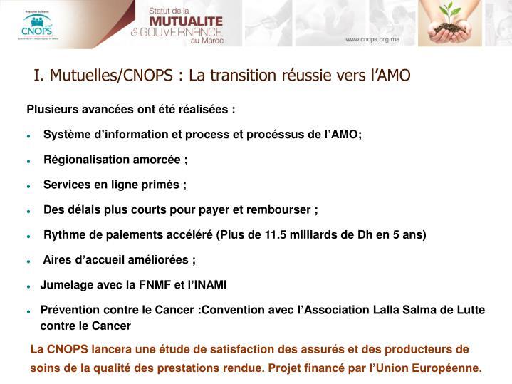 I. Mutuelles/CNOPS : La transition réussie vers l'AMO