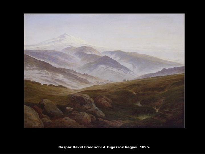 Caspar David Friedrich: A Gigászok hegyei, 1825.