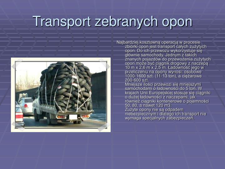 Transport zebranych opon