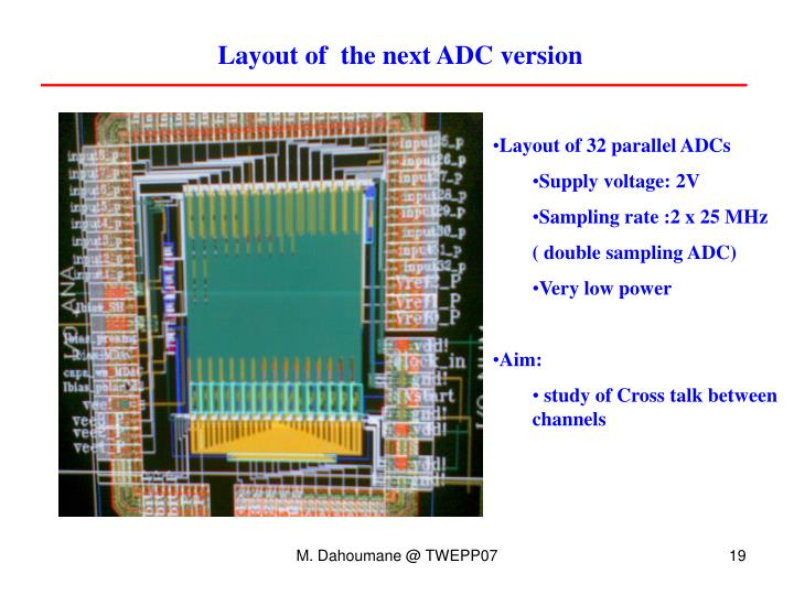 Layout of  the next ADC version