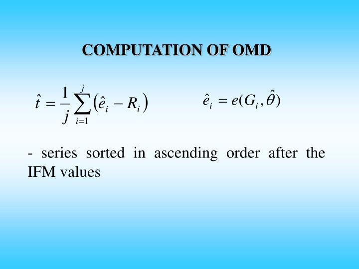 COMPUTATION OF OMD