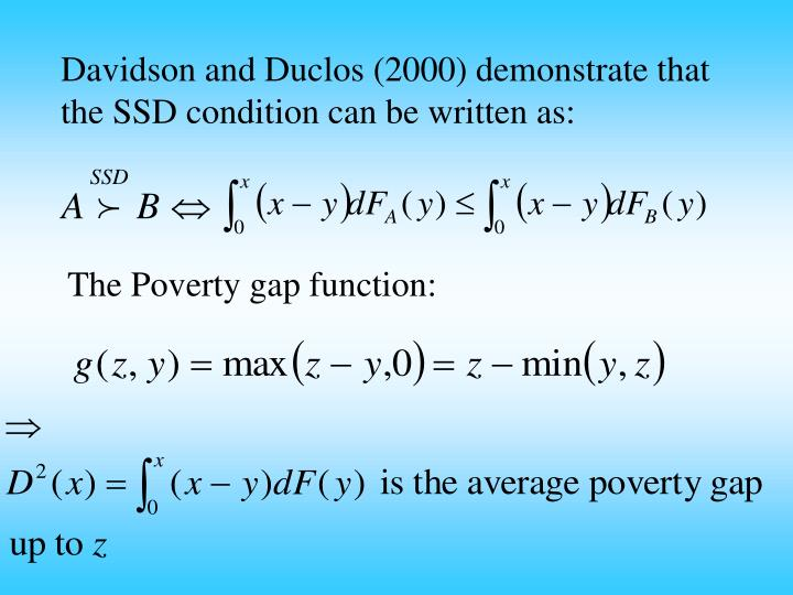 Davidson and Duclos (2000) demonstrate that the SSD condition can be written as: