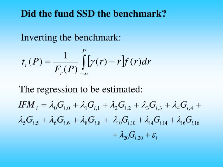 Did the fund SSD the benchmark?