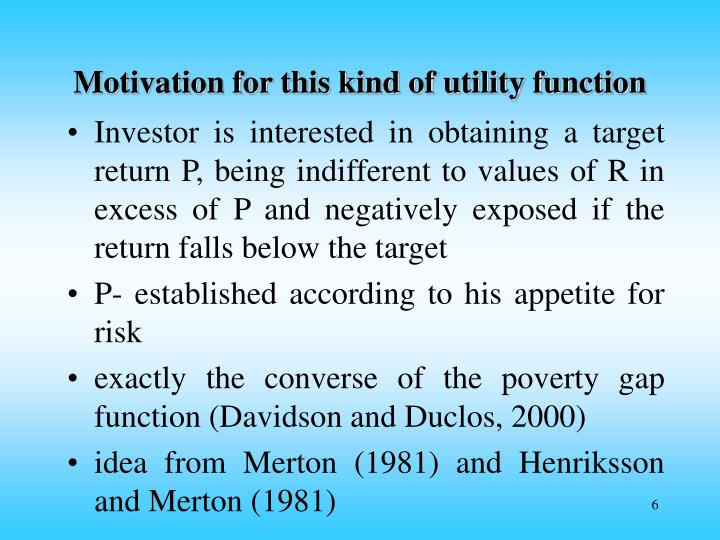 Motivation for this kind of utility function