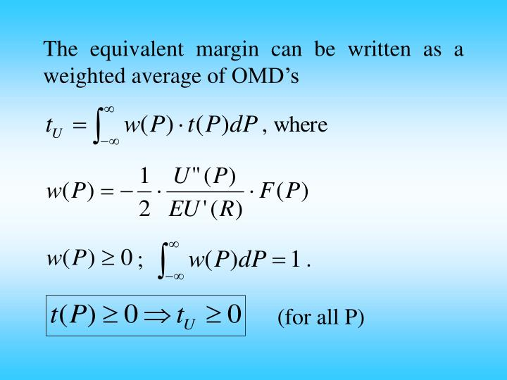The equivalent margin can be written as a weighted average of OMD's