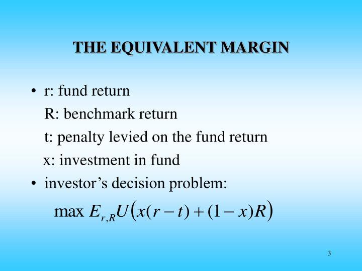 THE EQUIVALENT MARGIN