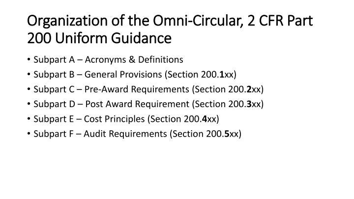 Organization of the Omni-Circular, 2 CFR Part 200 Uniform Guidance