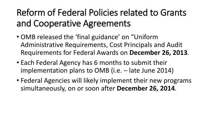 Reform of Federal Policies related to Grants and Cooperative Agreements