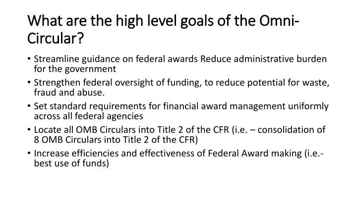 What are the high level goals of the Omni-Circular?