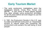 early tourism market
