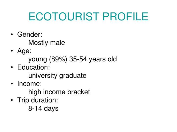 ECOTOURIST PROFILE