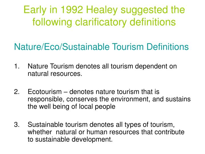 Early in 1992 Healey suggested the following clarificatory definitions