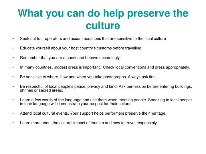 What you can do help preserve the culture