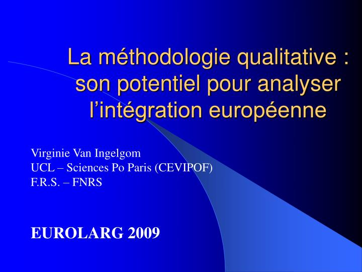 La m thodologie qualitative son potentiel pour analyser l int gration europ enne