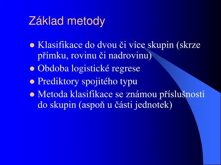 Základ metody