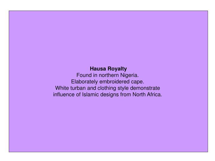Hausa Royalty