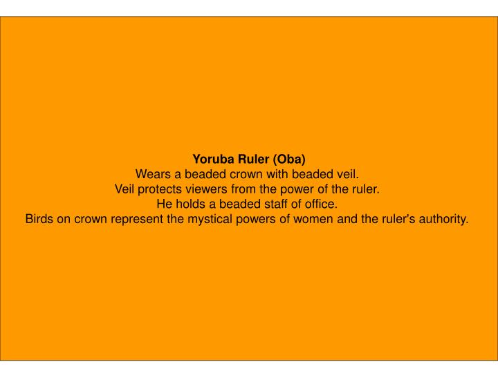 Yoruba Ruler (Oba)