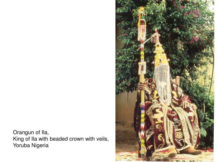 Orangun of Ila,