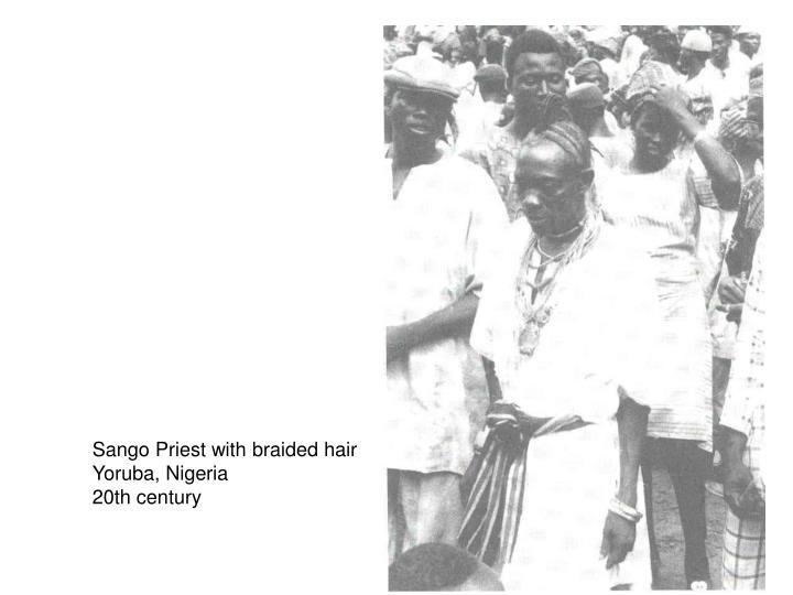 Sango Priest with braided hair